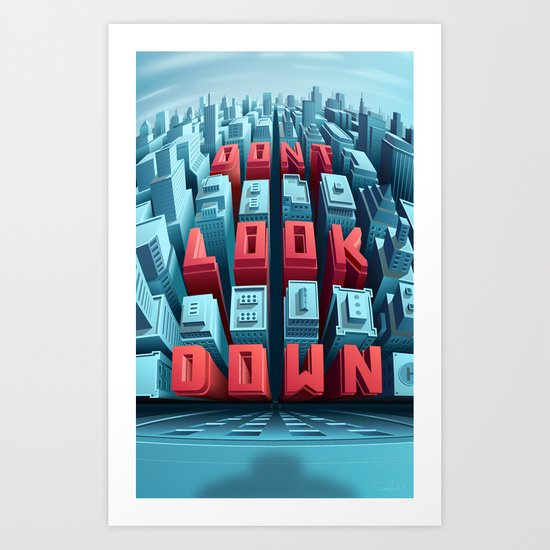 Don't Look Down! Art Print
