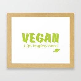 Vegan life begins here green letters Framed Art Print