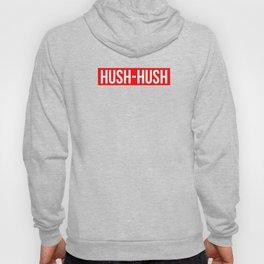 Hush Hush Hoody