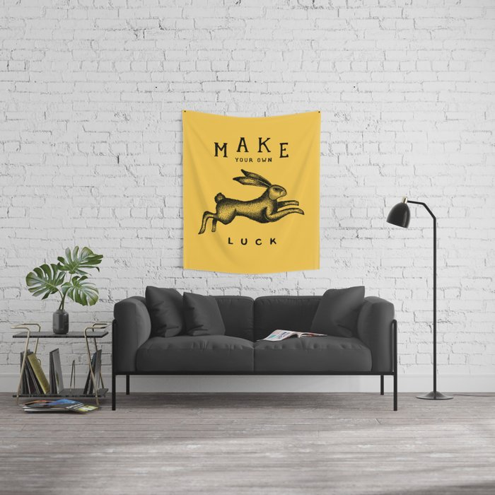 MAKE YOUR OWN LUCK Wall Tapestry