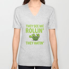 They See Me Rolling They Hating Funny Turtle T-shirt Unisex V-Neck