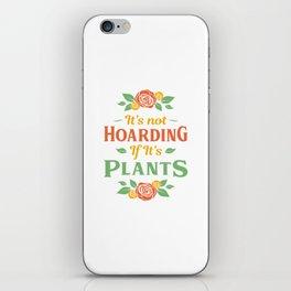 Plant Lover Women Garden Gardener Humor Gift iPhone Skin