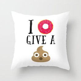 Donut Give A Sh*t Funny Quote Throw Pillow