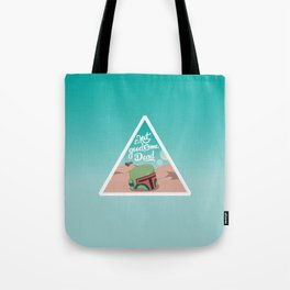 It's not good to me dead Tote Bag