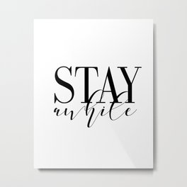 Stay Awhile Art Print - Digital Download - Stay Awhile Print - Stay Awhile Poster Metal Print