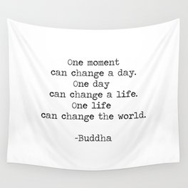 Make the moments count Wall Tapestry