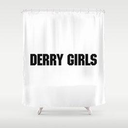 DERRY GIRLS Shower Curtain