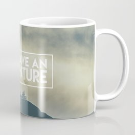 lets have an advanture Coffee Mug
