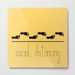 Six feet social distancing poster Metal Print