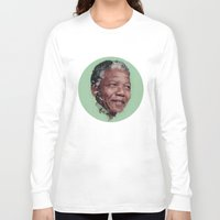 mandela Long Sleeve T-shirts featuring Nelson Mandela by LightCircle