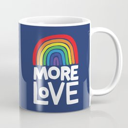 more love Coffee Mug