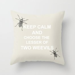 The Lesser of Two Weevils Throw Pillow