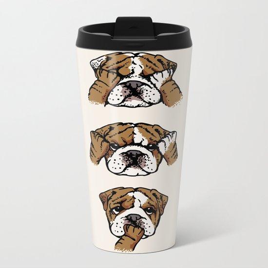 No Evil English Bulldog Metal Travel Mug