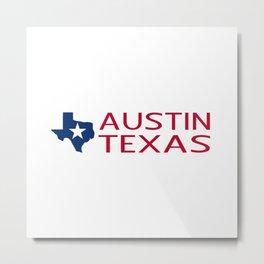 Texas: Austin (State Shape & Star) Metal Print