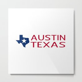 Texas: Austin (State Shape & Star) Metal Print