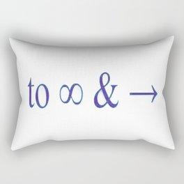 To infinity and beyond Rectangular Pillow