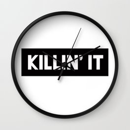 Killin' It Wall Clock