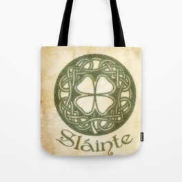 Slainte or To Your Health Tote Bag