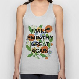 Make Empathy Great Again Unisex Tank Top