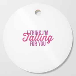 I think I'm falling for you typography Cutting Board