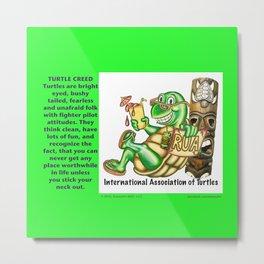 International Association of Turtles w/ Slogan Metal Print