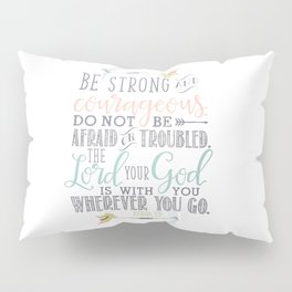 Joshua 1:9 Christian Bible Verse Typography Design Pillow Sham