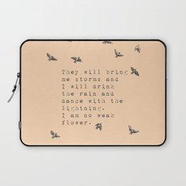 I am no weak flower - Van Vuren Collection Laptop Sleeve