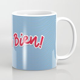 Tout Va Bien! Coffee Mug