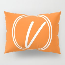 Monogram - Letter V on Pumpkin Orange Background Pillow Sham