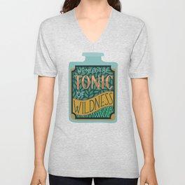 Tonic of Wildness Unisex V-Neck