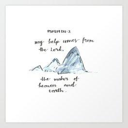 Psalm 121:2 Art Print