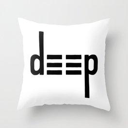 DEEP - Ambigram series Throw Pillow