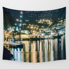 Bright Nights, City Lights Wall Tapestry