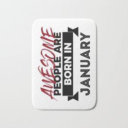 Awesome Born In January Babies Birthday Bath Mat