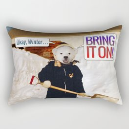 Okay, Winter . . . Bring it on! Rectangular Pillow
