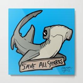 Save All Sharks (says Bonnie!) Metal Print