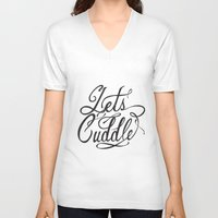 cuddle V-neck T-shirts featuring Lets Cuddle by Joganic
