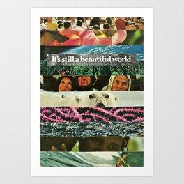 beautiful world Art Print