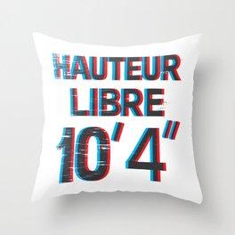 """Hauteur Libre 10' 4"""" Throw Pillow"""