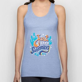 Just Keep Swimming Unisex Tank Top