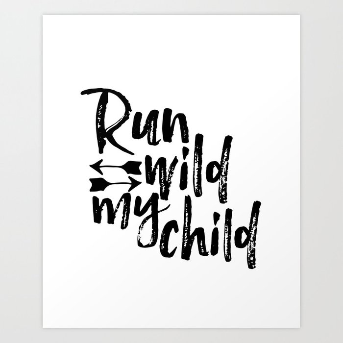 Nursery Quote Run Wild My Child Quote Funny Wall Art Kids Room Art Nursery  Printable Nursery Decor Art Print