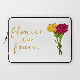 Flowers are forever Laptop Sleeve
