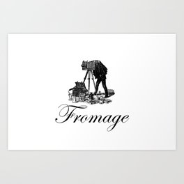 Say Fromage Art Print