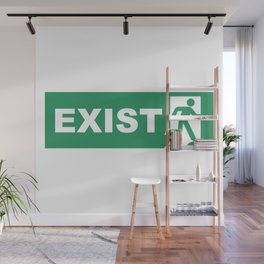 Exist Wall Mural