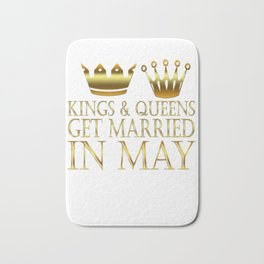 Kings And Queens Get Married In May Bath Mat