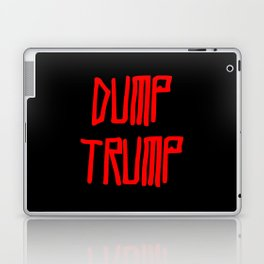 Dump trump -republican,democrats,election,president,GOP,demagogy,politic,conservatism,disaster Laptop & iPad Skin