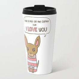 But I Love You! Travel Mug