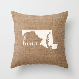Maryland is Home - White on Burlap Throw Pillow