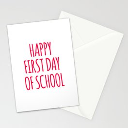 Happy First Day Of School Stationery Cards