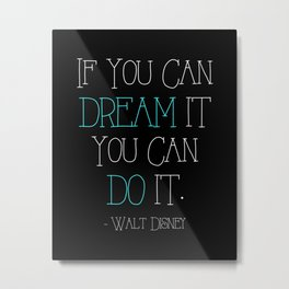 If You can Dream it (Blue) Metal Print